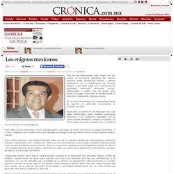 La Crónica de Hoy | Los enigmas mexicanos
