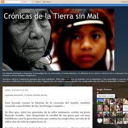 Crónicas de la Tierra sin Mal : Leyendas Guaranies, el Isondú (bichito de luz)