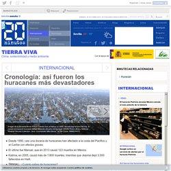 Cronología: así fueron los huracanes más devastadores