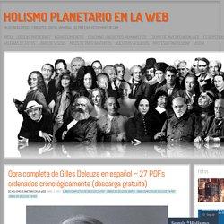 Obra completa de Gilles Deleuze en español – 27 PDFs ordenados cronológicamente (descarga gratuita)
