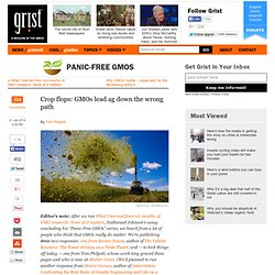 Crop flops: GMOs lead ag down the wrong path