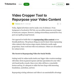 Video Cropper Tool to Repurpose your Video Content