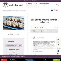 Croquants bretons caramel noisettes