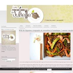 Wok de légumes croquants et crevettes à l'asiatique { saveur cacahuète } - Les recettes de Juliette