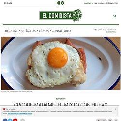 Croque-madame: el mixto con huevo francés para sibaritas