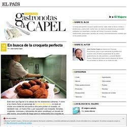 En busca de la croqueta perfecta >> Gastronotas de Capel