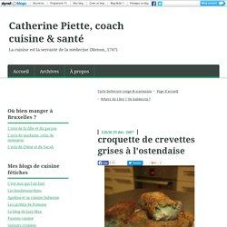 croquette de crevettes grises à l'ostendaise - Catherine Piette, coach cuisine & santé