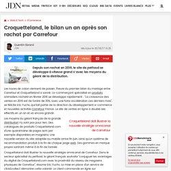 Croquetteland, le bilan un an après son rachat par Carrefour