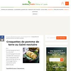 Croquettes de pomme de terre au fromage Saint-Nectaire
