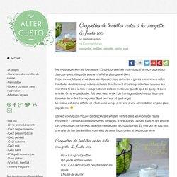 Croquettes de lentilles vertes à la courgette & fruits secs -