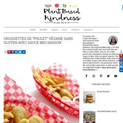 """Croquettes de """"Poulet"""" Végane Sans Gluten avec Sauce BBQ Maison - Plant Based Kindness"""