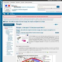 Edugéo : l'outil de croquis SIG et l'outil de mise en page — Histoire-Géographie