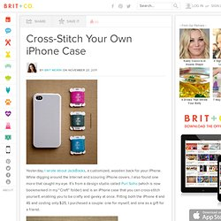 Cross-Stitch Your Own iPhone Case