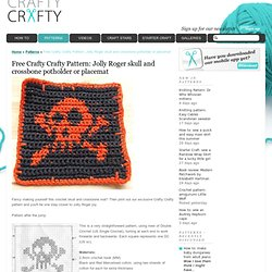 Crafty Crafty: Free Crafty Crafty Pattern: Jolly Roger skull and crossbone potholder or placemat