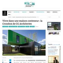La Crossbox de CG Architectes : maison conteneur