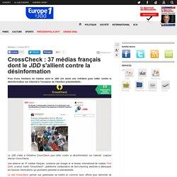 CrossCheck : 37 médias français dont le JDD s'allient contre la désinformation