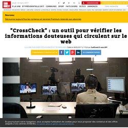 """""""CrossCheck"""": un outil pour vérifier les informations douteuses qui circulent sur le web - Sud Ouest.fr"""
