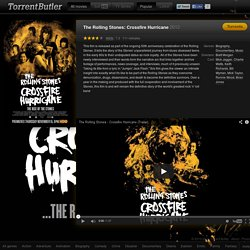 The Rolling Stones: Crossfire Hurricane (2012) Torrents