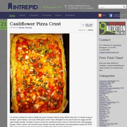 CrossFit Intrepid » Cauliflower Pizza Crust