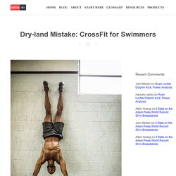 Dry-land Mistake: CrossFit for Swimmers - Swimming Science