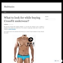 What to look for while buying CrossFit underwear?