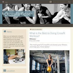 What is the Best to Doing Crossfit Workout? - CrossFit Coach : powered by Doodlekit