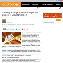 Crossing the Digital Divide: Bridges and Barriers to Digital Inclusion