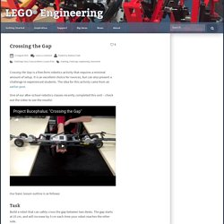 Crossing the Gap – LEGO Engineering