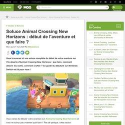 Soluce Animal Crossing New Horizons : début de l'aventure et que faire ? - Millenium