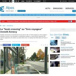 """Le """"book crossing"""" ou """"livre voyageur"""" investit Annecy - France 3 Alpes"""
