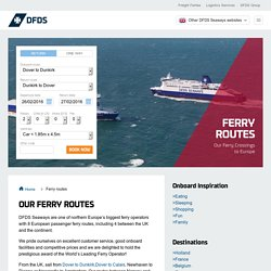 Ferry Crossings - Ferry Routes to Europe - DFDS Seaways