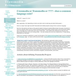 Crossmedia or Transmedia or ???? - does a common language exist? - Transmedia Resources
