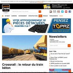 Crossrail : le retour du train béton