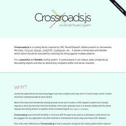 Crossroads.js: JavaScript Routes System