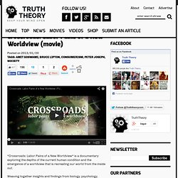 Crossroads: Labor Pains of a New Worldview (movie)