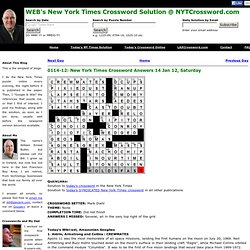 WEB's New York Times Crossword Solution @ NYTCrossword.com: 0114-12: New York Times Crossword Answers 14 Jan 12, Saturday