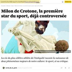 Milon de Crotone, la première star du sport, déjà controversée
