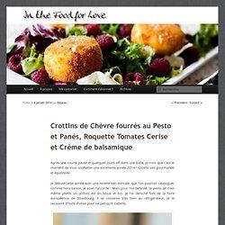 Crottins de Chèvre fourrés au Pesto et Panés, Roquette Tomates Cerise et Crème de balsamique