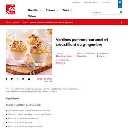 Verrines pommes-caramel et croustillant au gingembre - Je Cuisine