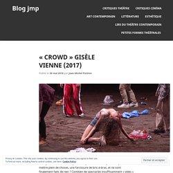 «Crowd» Gisèle Vienne (2017)