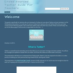 Crowd Sourced Twitter Guide For Teachers