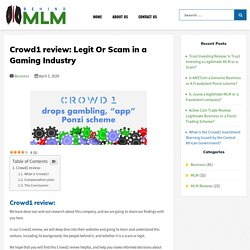 Crowd1 review: Legit Or Scam? - Behindmlm 2020 Reviews
