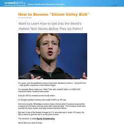 "How to Become ""Silicon Valley Rich"""
