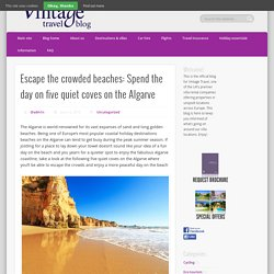 Escape the crowded beaches: Spend the day on five quiet coves on the Algarve - Vintage Travel Blog
