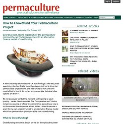 How to Crowdfund Your Permaculture Project