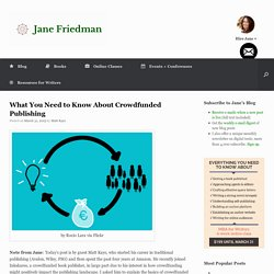 What You Need to Know About Crowdfunded Publishing