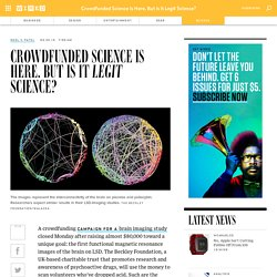 Crowdfunded Science Is Here. But Is It Legit Science?