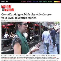 Crowdfunding real-life, citywide choose-your-own-adventure stories