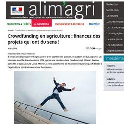 ALIMENTATION_GOUV_FR 18/02/15 Crowdfunding en agriculture : financez des projets qui ont du sens !