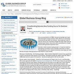www.gbgusa.com/small-business-blog/6966-crowdfunding-becomes-new-funding-source-for-business-buyers.pdf